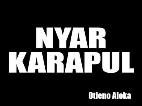 Nyar Karapul - Otieno Aloka