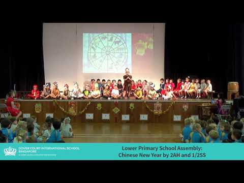 Lower Primary Assembly - Chinese New Year by 2AH and 1/2SS