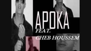 Apoka Feat Cheb Houssem - Wahda Kheir Menek (FORT BEZZEFFF).wmv