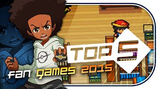 Top 5 BEST Pokemon Fan Made Games of 2015 - Sacred