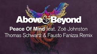 Above & Beyond - Peace of Mind (Thomas Schwartz & Fausto Fanizza Remix)