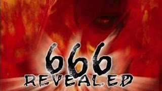 666 Revealed - Evidence for the presence of Satan - FREE MOVIE