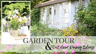 Summer Garden Tour 2019 ~ Outdoor Dining Ideas ~ Garden Party Meal ~ Cottage Style Gardens