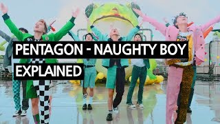 Download Video PENTAGON - Naughty boy(청개구리) Explained by a Korean MP3 3GP MP4