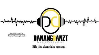 DanangDanzt Feat Intan Rahma - Keyakinan Hati (Official Lyric Video)