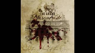 THE GRAND MASQUERADE - In the heart of opera