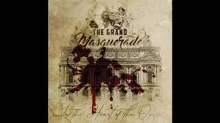 THE GRAND MASQUERADE - In the heart of opera
