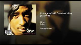 Changes (1998 Greatest Hits) (Explicit)