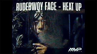 HEAT UP feat. RUDEBWOY FACE / MVP MUSIC