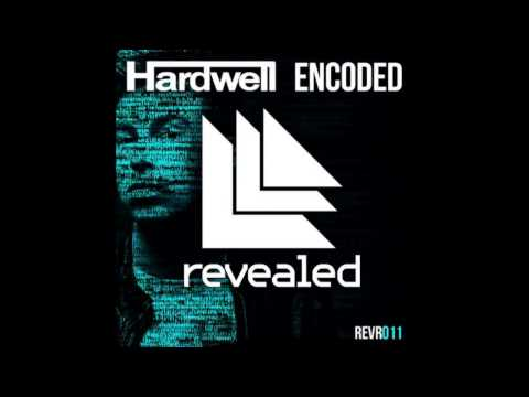 Song #004 Hardwell - Encoded (Radio Edit)