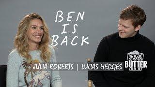 Julia Roberts & Lucas Hedges - 'Ben is Back' Interview   Extra Butter