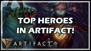 TOP HEROES IN ARTIFACT!