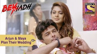 Your Favorite Character | Maya & Arjun Plan Their Wedding | Beyhadh