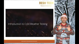 Introduction to Cold Weather Testing