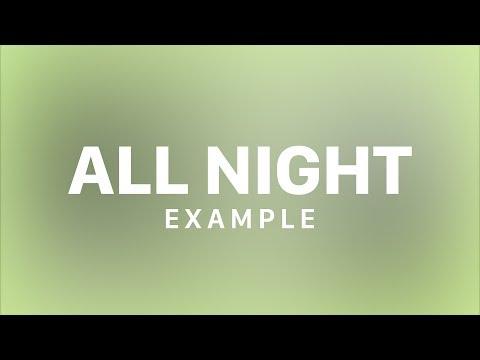 Example - All Night (Lyric Video)
