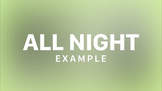 Example   All Night (Lyric Video)