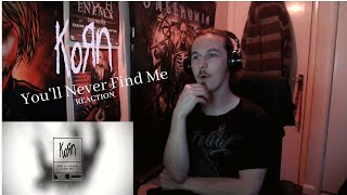 METAL GUITARIST REACTS | KORN   You'll Never Find Me