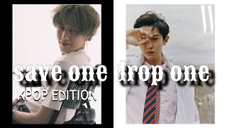 SAVE ONE DROP ONE | KPOP VERSION