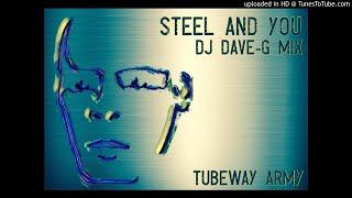 Gary Numan/Tubeway Army - Steel and you (DJ DaveG mix)