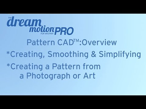 THE Dream Motion™ PRO Software: Pattern CAD™: Overview