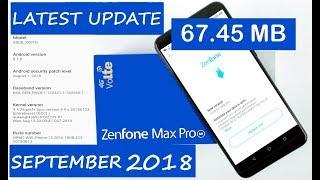 Latest Update in Asus Zenfone Max Pro M1   September 2018