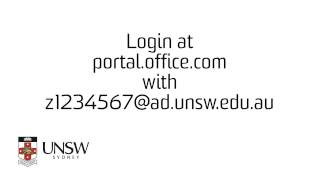 Login at portal.office.com with z1234567@ad.unsw.edu.au