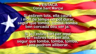 Coral Sant Marçal - L'Estaca (Amb Lletra)