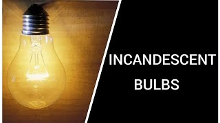 Incandescentbulbs working.Importance of Tungsten as a filament.