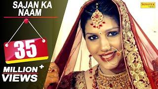 Sapna Chaudhary - Sajan Ka Naam   Raj Mawar   Latest Haryanvi Songs Haryanavi 2018   Sonotek