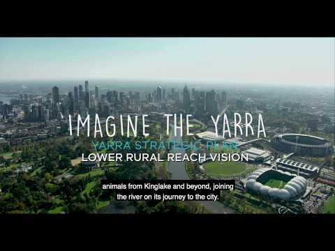 Video of the Lower Rural Yarra River Vision