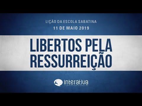 Lição da Escola Sabatina Nº 6 | Libertos pela ressurreição