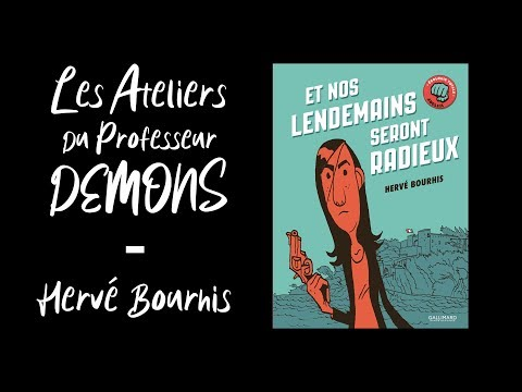 Les Ateliers du Professeur Demons - Hervé Bourhis