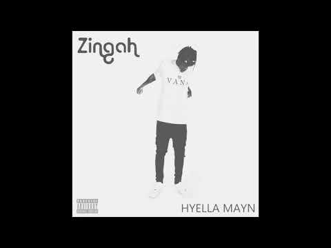 Zingah - Hyella Mayn (Prod. by Lunii Skipz)