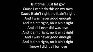 Jess Glynne    It Ain't Right Lyrics