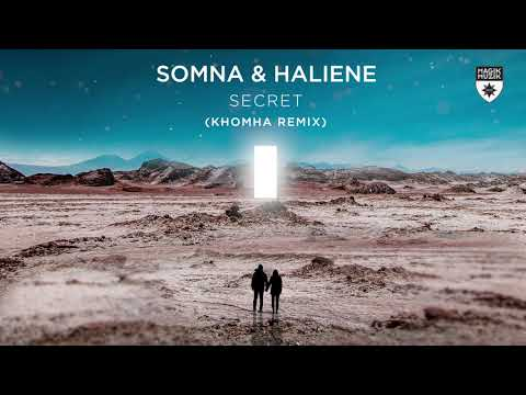 Somna & HALIENE -Secret (KhoMha Remix)