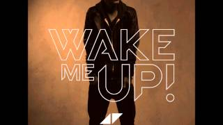 Avicii & Aloe Blacc - Wake Me Up (EDX Miami Sunset Remix) (Full Song) (High Quality)