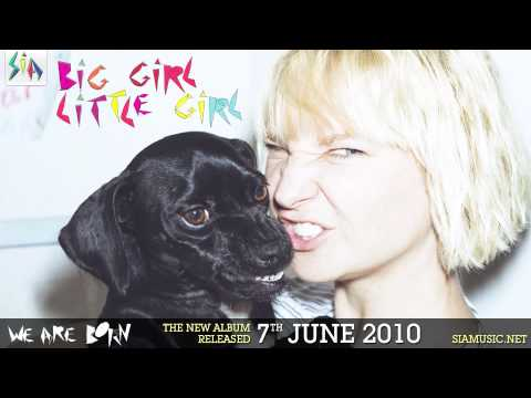 Big Girl Little Girl (2010) (Song) by Sia