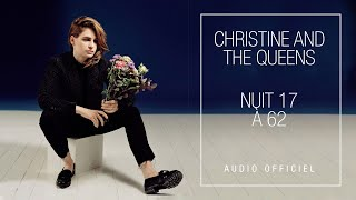 Christine and The Queens - Nuit 17 à 52 (Album Version)
