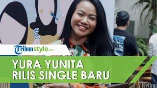 """Rilis Lagu Baru """"Mulai Langkahmu"""", Yura Yunita: Ajak Anak Muda untuk Berani Ambil Langkah Sukses"""