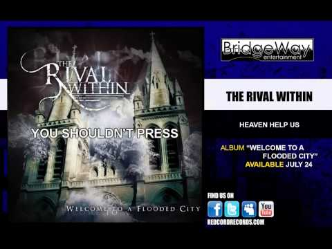 "The Rival Within ""Heaven Help Us"" Lyric Video"