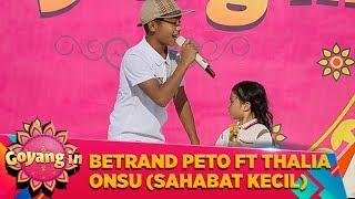 Betrand Peto FT Thalia Onsu Goyang in...