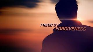 Freed By Forgiveness  - Vladimir Savchuk
