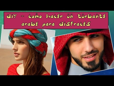DIY Cómo hacer un Turbante Árabe para Disfraces