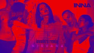 INNA - Nirvana | Invaders Remix