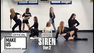 Gambar cover [Choreography Practice] 선미 (SUNMI) '사이렌 (Siren)' 안무 영상 Ver.2