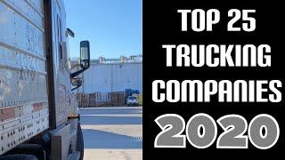 Top 25 Trucking Companies | 2020