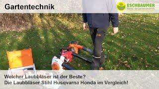 Welcher Laubbläser ist der Beste? Die Laubbläser Stihl Husqvarna Honda im Vergleich!