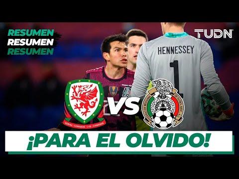 Resumen | Gales vs México | Partido Amistoso Internacional 2021 | TUDN