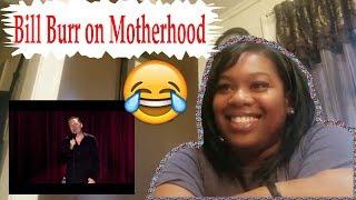 😂 Mom Reacts To Bill Burr On Motherhood | Reaction
