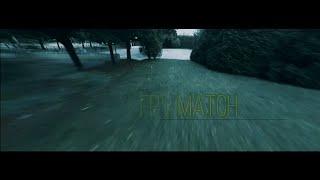 FPV Match